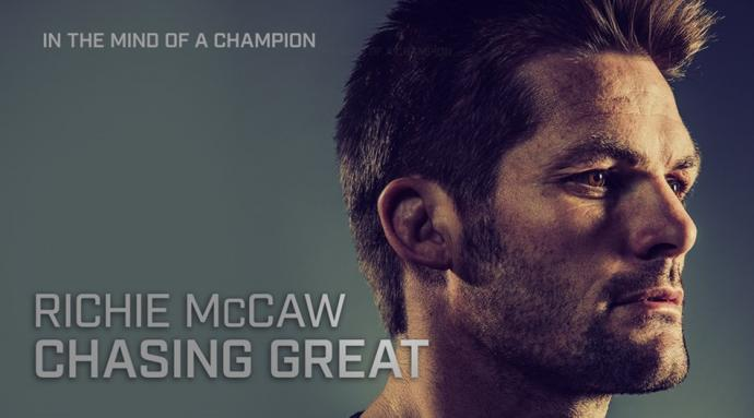 Richie McCaw Documentary 'Chasing Great'