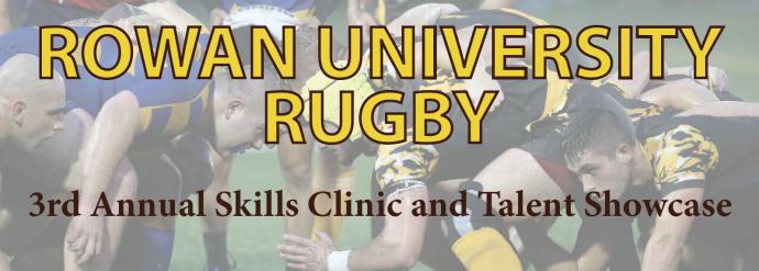 Rowan Hosts 3rd Annual Skills Clinic and Talent Showcase